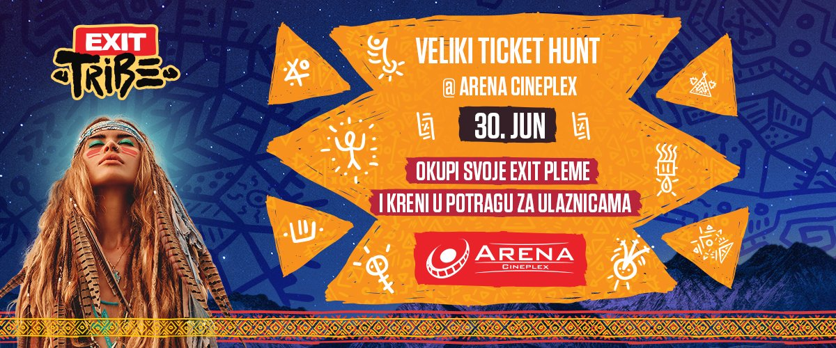 Okupi svoje pleme i osvoji ulaznice za Exit festival 30. juna od 11h. Sve informacije na Facebook i Instagram profilu bioskopa Arena