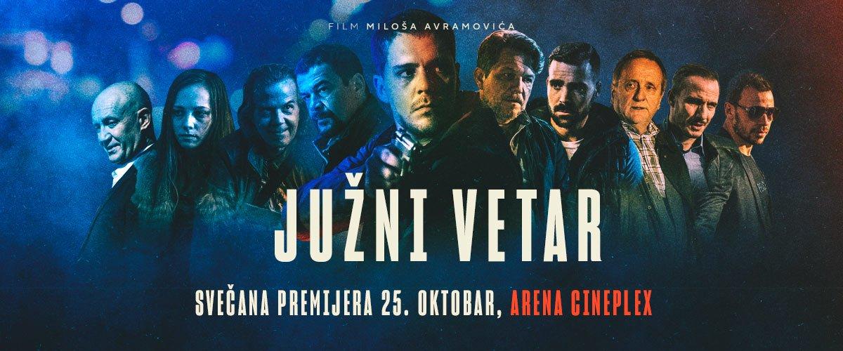 25.10. u 20 časova u Arenu Cineplex stiže deo autorske i glumačke ekipe digoočekivanog filma Juži vetar! Karte za svečanu premijeru su u prodaji!