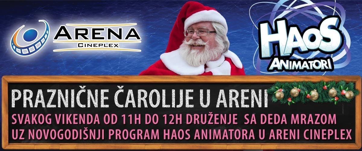 Pridružite se prazničnoj čaroliji u Areni uz Deda Mraza i novogodišnji program Haos Animatora svakog vikenda od 11 do 12h