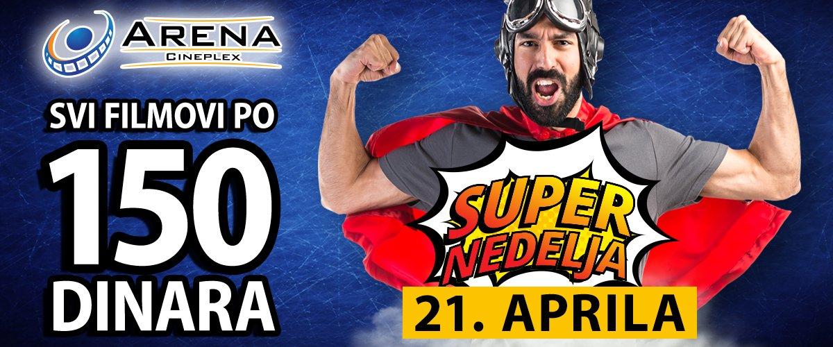 Super nedelja u Areni Cineplex 21. aprila donosi nam sjajnu cenu od 150 dinara za sve filmove kao i super combo cene za kokice i sokove